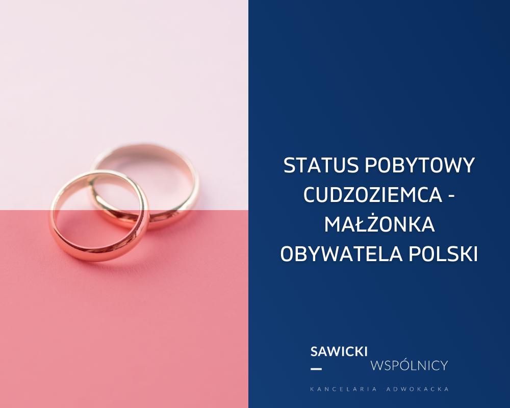 Zatrudnienie cudzoziemca-małżonka obywatela polskiego